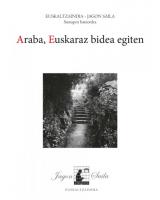 Araba, euskaraz bidea egiten