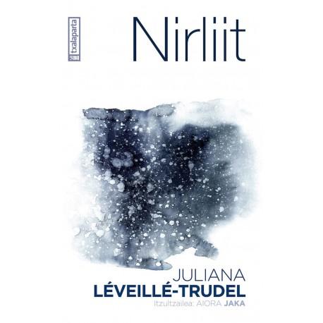 """Nirliit"" euskaraz - Juliana Léveille-Trudel - Karrikiri Euskal Denda"