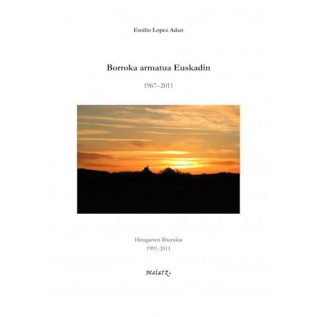 """""""Borroka armatua Euskadin"""" (3) - Emilio Lopez Adan """"Beltza"""" - Karrikiri Euskal Denda"""