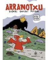 Arranotxu. Euskal gerlari mitikoa (Komikia)