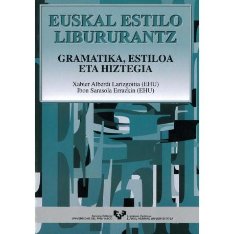 Euskal estilo libururantz. Gramatika, estiloa eta hiztegia