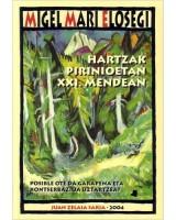 Hartzak Pirinioetan XXI. mendean