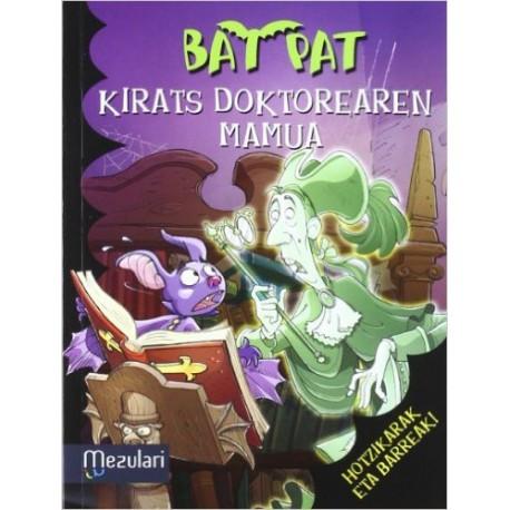 Bat Pat 8.  Kirats doktorearen mamua