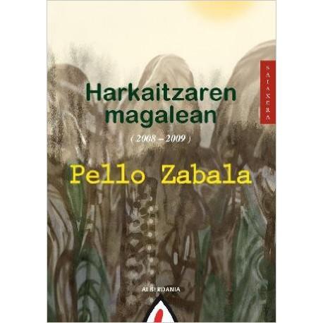 Harkaitzaren magalean (2008-2009)