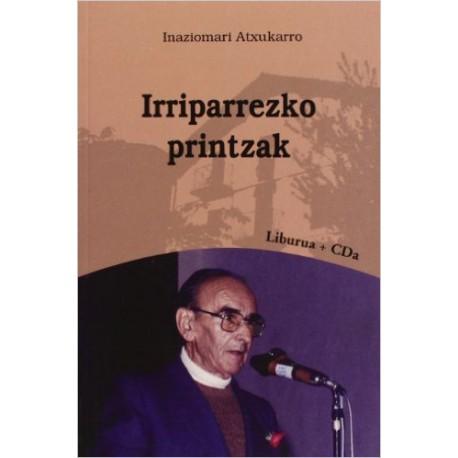 Irriparrezko printzak      + CD